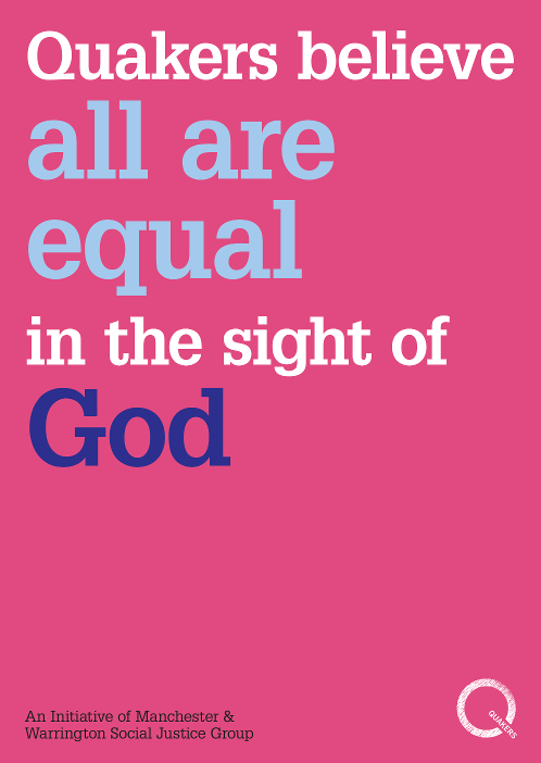 Quakers believe all are equal in the sight of God